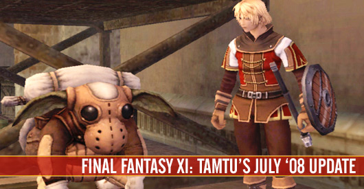 Tamtu's FFXI July 08 update!